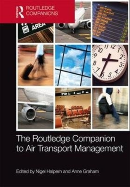 The Routledge Companion to Air Transport