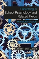Publishing in School Psychology and Rela