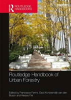 Routledge Handbook of Urban Forestry