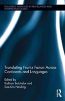Translating Frantz Fanon Across Continen