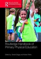 Routledge Handbook of Primary Physical E