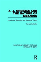 A. J. Greimas and the Nature of Meaning