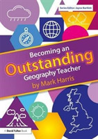 Becoming an Outstanding Geography Teache