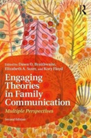 Engaging Theories in Family Communicatio