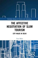 The Affective Negotiation of Slum Touris