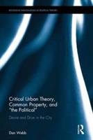 Critical Urban Theory, Common Property,