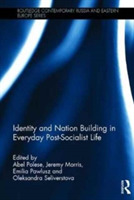 Identity and Nation Building in Everyday
