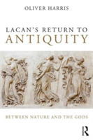 Lacan's Return to Antiquity