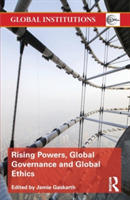 Rising Powers, Global Governance and Glo