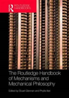 The Routledge Handbook of Mechanisms and