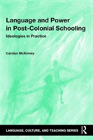 Language and Power in Post-Colonial Scho