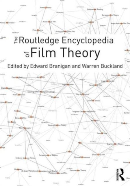 The Routledge Encyclopedia of Film Theor