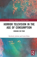 Horror Television in the Age of Consumpt