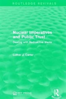 Nuclear Imperatives and Public Trust