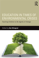 Education in Times of Environmental Cris