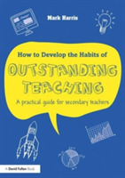 How to Develop the Habits of Outstanding