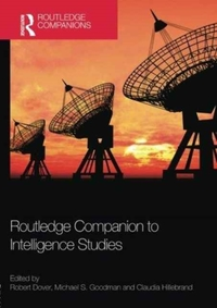 Routledge Companion to Intelligence Stud