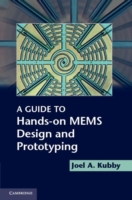 Guide to Hands-on MEMS Design and Protot