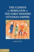 Climate of Rebellion in the Early Modern