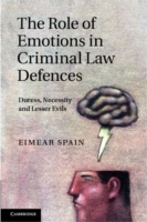 Role of Emotions in Criminal Law Defence