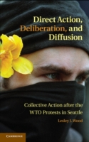 Direct Action, Deliberation, and Diffusi