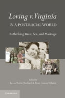 Loving v. Virginia in a Post-Racial Worl