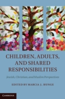 Children, Adults, and Shared Responsibil