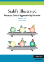 Stahl's Illustrated Attention Deficit Hy