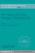 Atlas of Finite Groups - Ten Years On