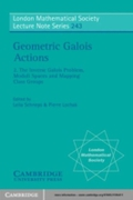 Geometric Galois Actions: Volume 2, The