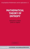 Mathematical Theory of Entropy