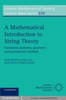 Mathematical Introduction to String Theo