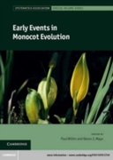 Early Events in Monocot Evolution
