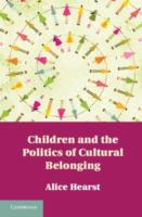 Children and the Politics of Cultural Be