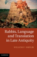 Rabbis, Language and Translation in Late