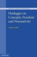 Heidegger on Concepts, Freedom and Norma