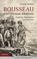 Rousseau and German Idealism