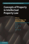 Concepts of Property in Intellectual Pro