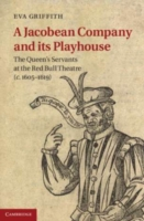Jacobean Company and its Playhouse