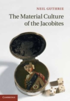Material Culture of the Jacobites