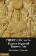 Theoderic and the Roman Imperial Restora