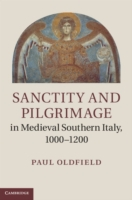 Sanctity and Pilgrimage in Medieval Sout