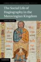 Social Life of Hagiography in the Merovi