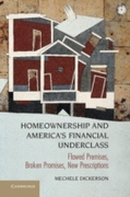 Homeownership and America's Financial Un