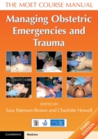Managing Obstetric Emergencies and Traum