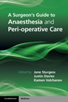 Surgeon's Guide to Anaesthesia and Perio