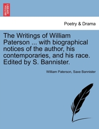 The Writings of William Paterson ... wit