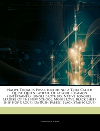 Articles on Native Tongues Posse, Includ