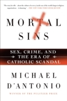 Mortal Sins: Sex, Crime, and the Era of