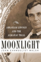 Moonlight: Abraham Lincoln and the Alman